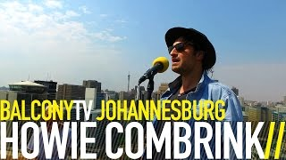 HOWIE COMBRINK - BELIEVE (BalconyTV)