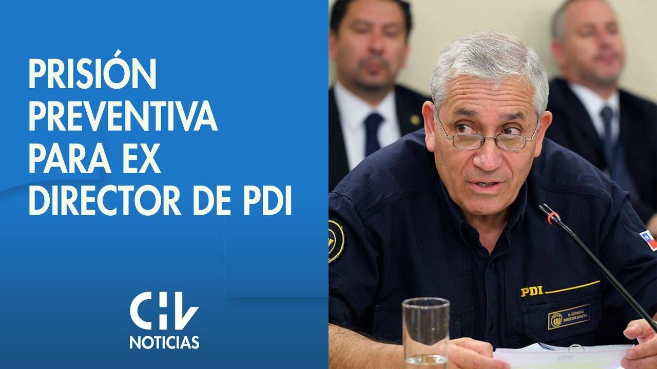 Download Decretan prisión preventiva para ex director de la PDI Héctor Espinosa
