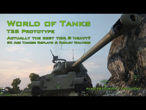 World of Tanks - T28 Prototype - Actually the best tier 8 heavy?