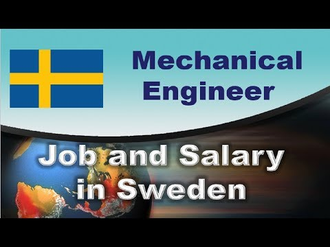 Mechanical Engineer in Sweden - Jobs and Salaries in Sweden