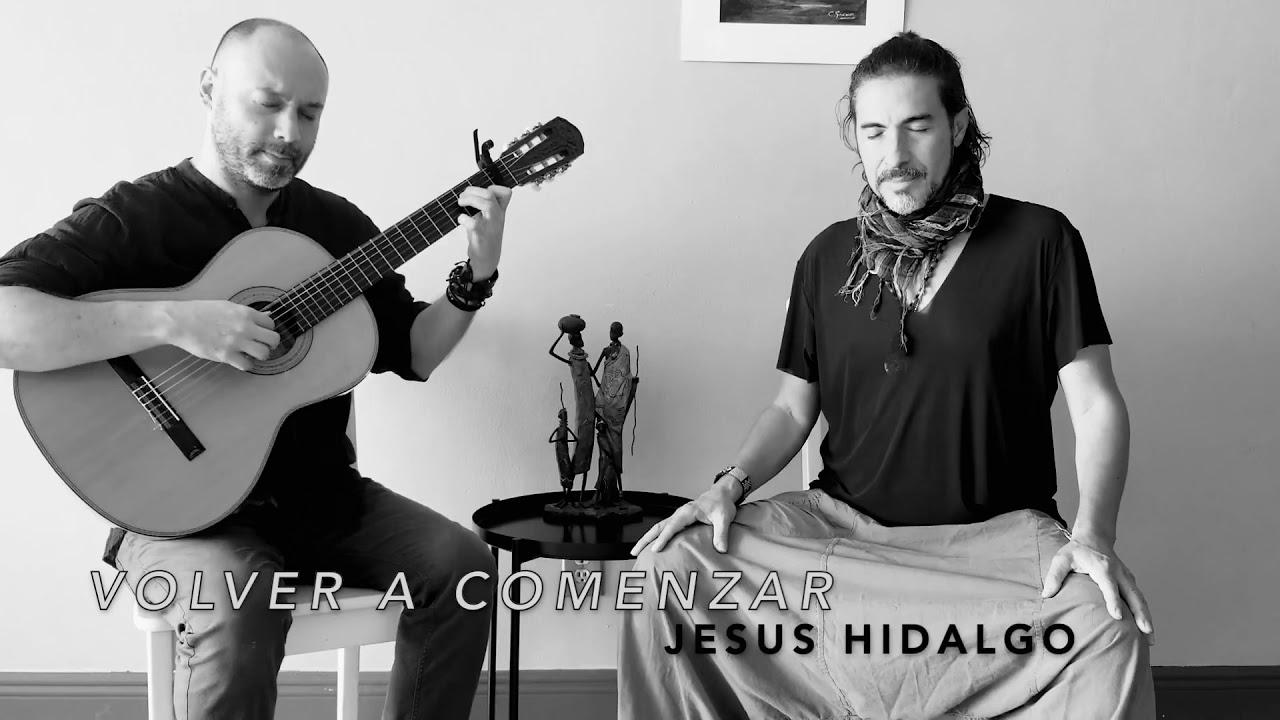 Jesús Hidalgo Feat. Michel González- Volver a comenzar