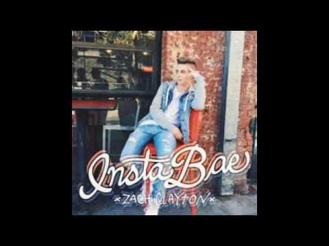 Insta bae Zach Clayton (lyrics)