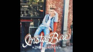 Insta bae Zach Clayton (lyrics)
