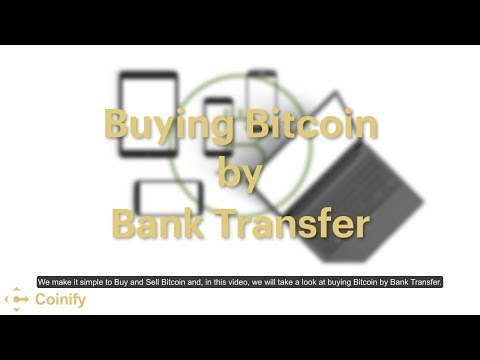 Buying Bitcoin with Bank Transfer - Coinify Trade