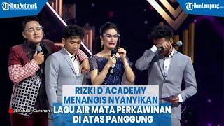 Rizki D'Academy Menangis Nyanyikan Lagu Air Mata Perkawinan di Atas Panggung