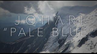 Johari ► Pale Blue (Ft. Aleksandra Djelmas of Destiny Potato)