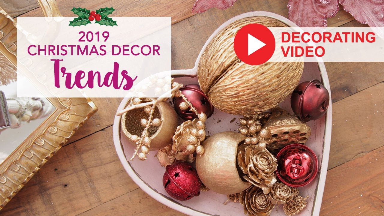 2020 Christmas Tree Trends.Christmas Decor Trends 2019