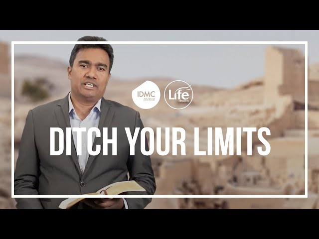 Ditch Your Limits | Rev Paul Jeyachandran