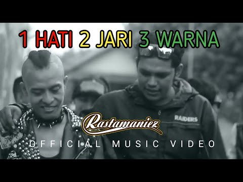Rastamaniez - 1 Hati 2 Jari 3 Warna ( Official Music Video )