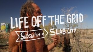 Life Off the Grid in Slab City