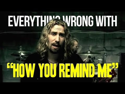 "Everything Wrong With Nickelback - ""How You Remind Me"