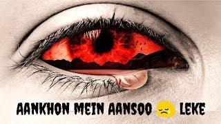 Aankho Me Ansu Leke - whatsapp status 30 second video | Ek haseena thi ek deewana tha song status