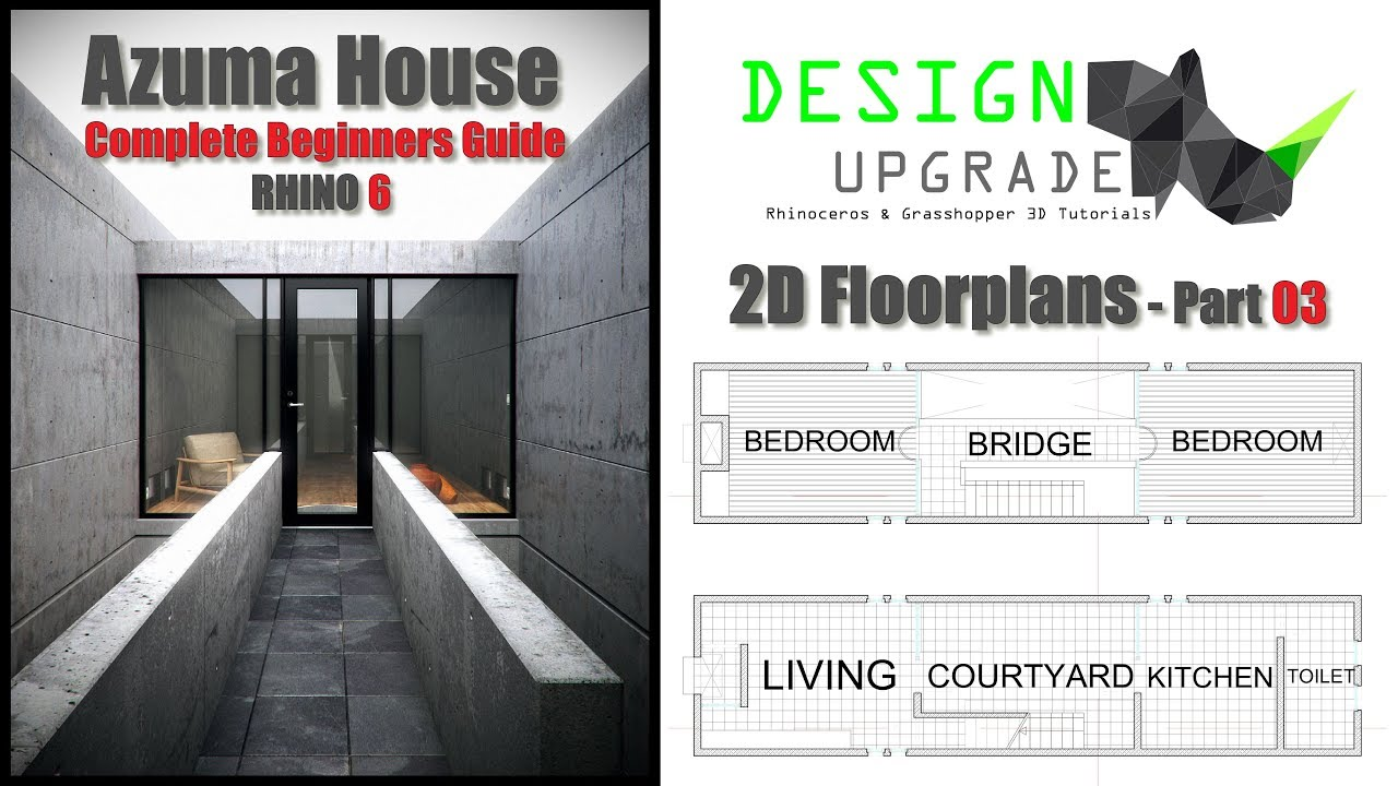 Design Upgrade-Azuma House Part 03-Complete Beginners Rhinoceros Tutorial