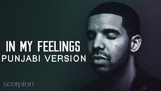 Drake - In My Feelings   Hiten punjabi version #kikidoyouloveme