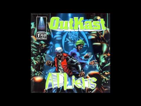 OutKast - Atliens*