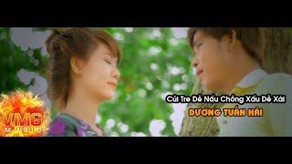 Củi Tre Dễ Nấu Chồng Xấu Dễ Xài | DƯƠNG TUẤN HẢI FT CHÂU KIỆT PHƯƠNG | Official MV