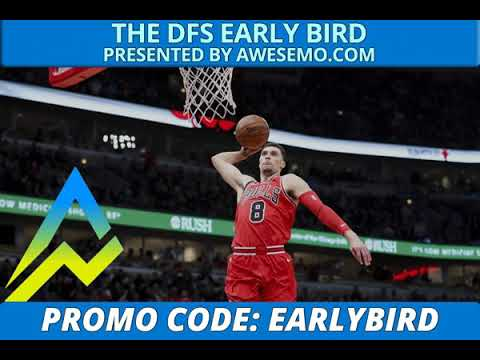 The DFS Early Bird - DraftKings FanDuel - 11/27/2018