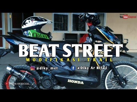 Beat Street Modifikasi Trail Bang Diky Youtube
