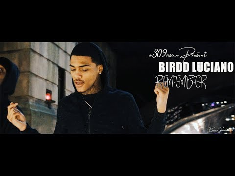 Birdd Luciano - Remember (Official Music Video) Shot By @A309Vision