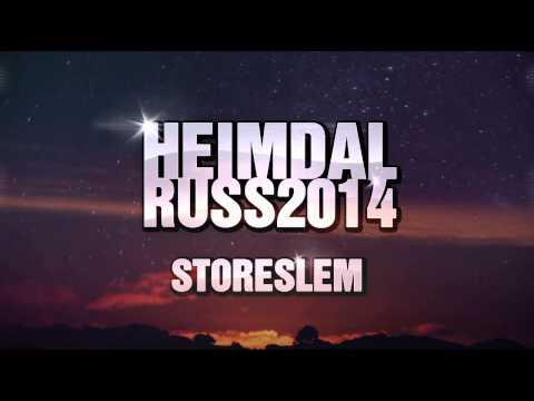 Heimdalruss 2014 (prod. Matix) - Storeslem