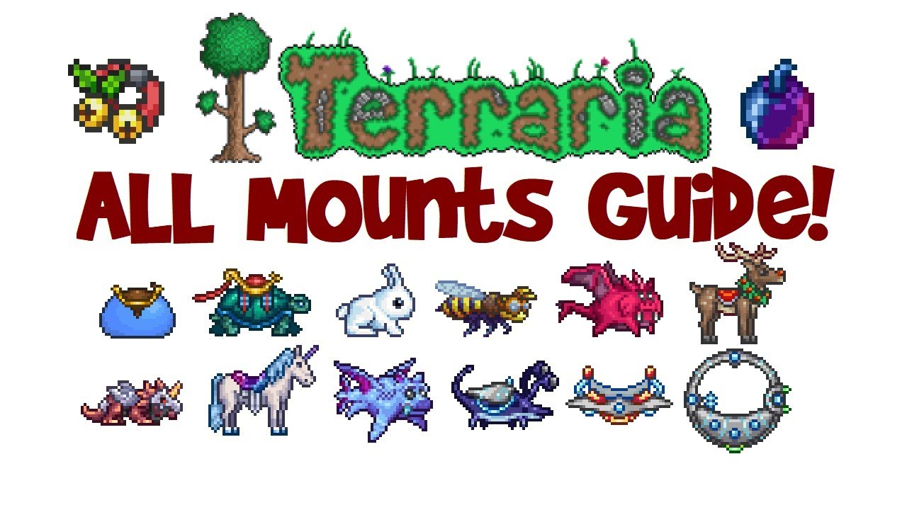 Terraria All Mounts And How To Get Them List Guide First To Best 1 3 And 1 2 4 Youtube