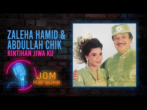 Zaleha Hamid & Abdullah Chik - Rintihan Jiwa Ku