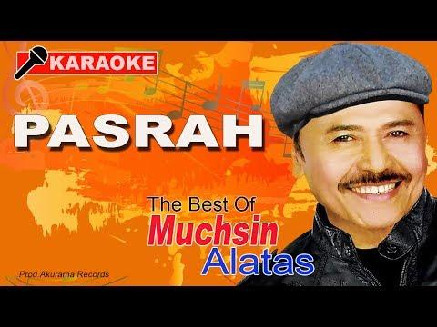 Muchsin Alatas - Pasrah