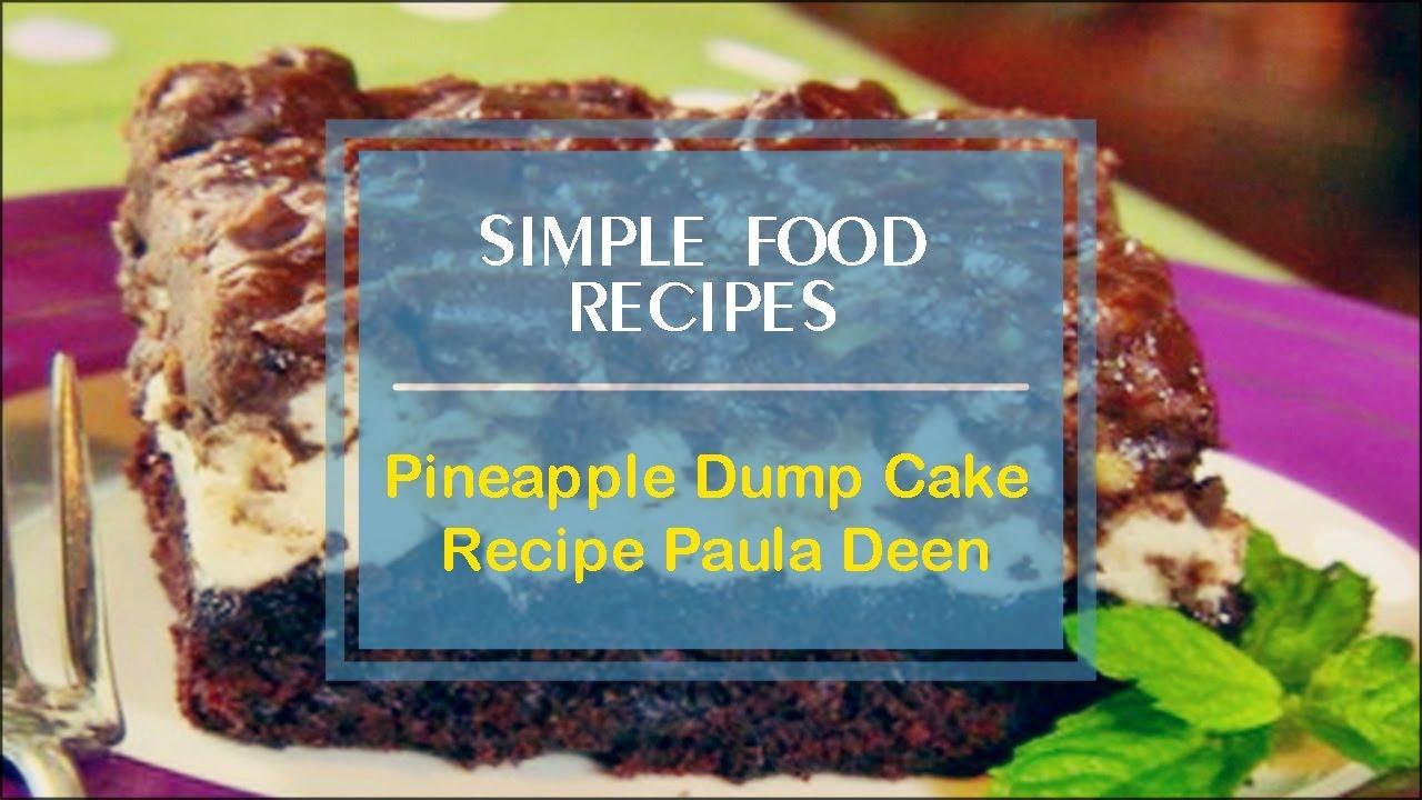 Pineapple Dump Cake Recipe Paula Deen Youtube