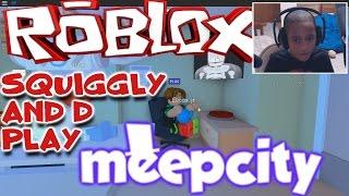 MeepCity TIme mit Squiggly und D / / Roblox