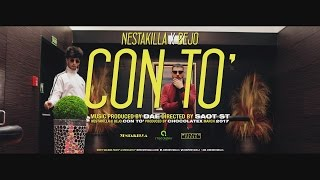 Nestakilla - Con To' feat. Bejo (Music Video)