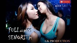 DJ SENORITA VS DUA LIPA FULLBASS REMIX | TTM