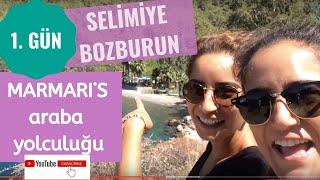 Marmaris'i Geziyoruz- Selimiye& Bozburun Araba Yolculuğu