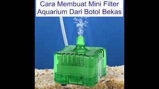 ide kreatif - membuat filter aquarium dari botol bekas