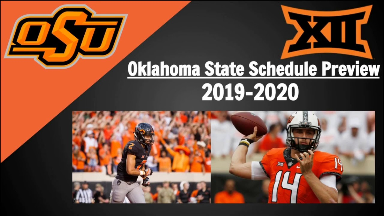 Oklahoma State 2020 Football Schedule Oklahoma State Football Schedule Preview and Predictions 2019