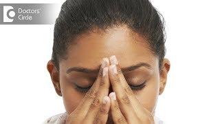 8 Common causes of Dizziness - Dr. Sharat Honnatti