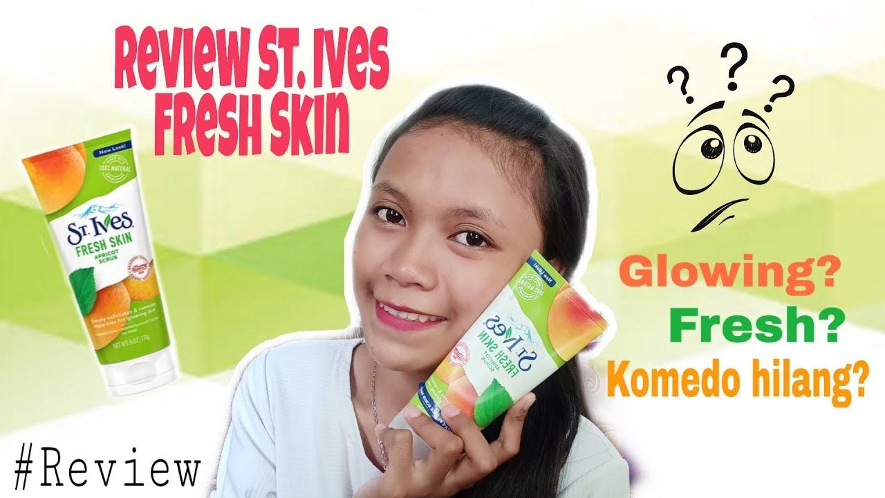 Cara Pakai St Ives Fresh Skin Apricot Scrub - facial scrub