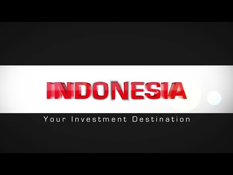 Indonesia Your Investment Destination - BKPM's Promotion Video 2015