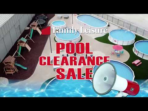 Family Leisure\'s Pool Clearance Sale | July 2019 - YouTube