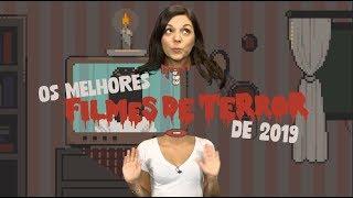Os Melhores Filmes de Terror de 2019