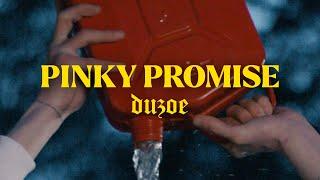 Duzoe - PINKY PROMISE (prod. dr.drehstuhl)