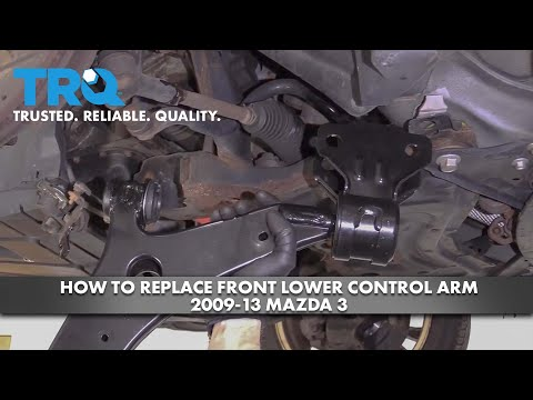 How to Replace Front Lower Control Arm 2009-13 Mazda 3