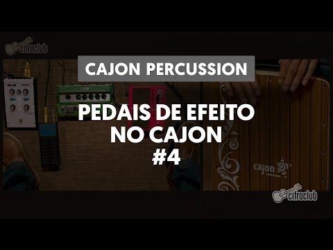 Pedais de Efeito no Cajon | Cajon Percussion por Edilson Morais (4 de 6)