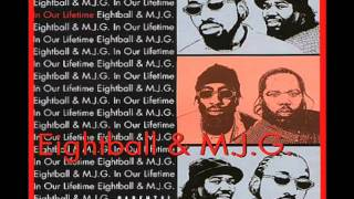 Eightball & MJG - Nobody But Me