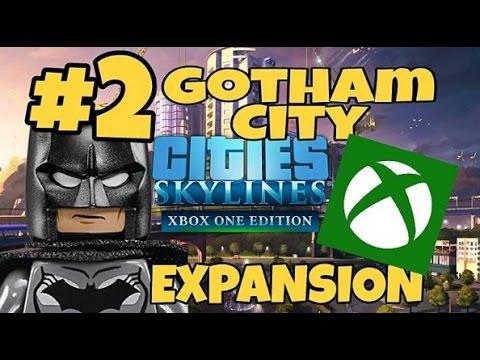 CITIES: SKYLINES, GOTHAM CITY #2 EXPANDING