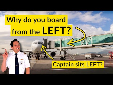 Why do PASSENGERS BOARD from the LEFT? Why does the CAPTAIN sit on the LEFT?Explained by CAPTAIN JOE