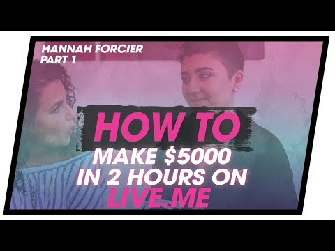 How To Make Money On LIVE.ME | What REALLY Happens When You Go VIRAL | Hannah Forcier Part 1