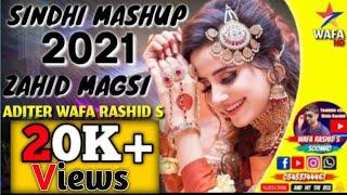 New Sindhi Mashup by zahid magsi 2021