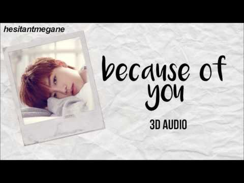 [3D AUDIO] Because of You — Taeil (NCT) | USE HEADPHONES