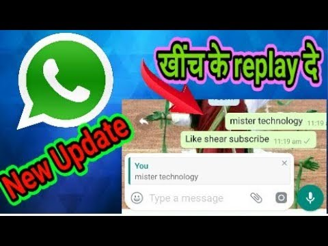 WhatsApp new update for replay mister technology - YouTube