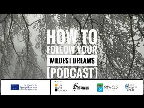 #30 HOW TO FOLLOW YOUR WILDEST DREAM